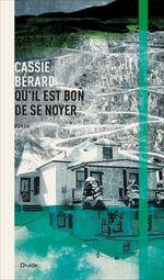 Vente Livre Numérique : Qu´il est bon de se noyer  - Cassie Bérard