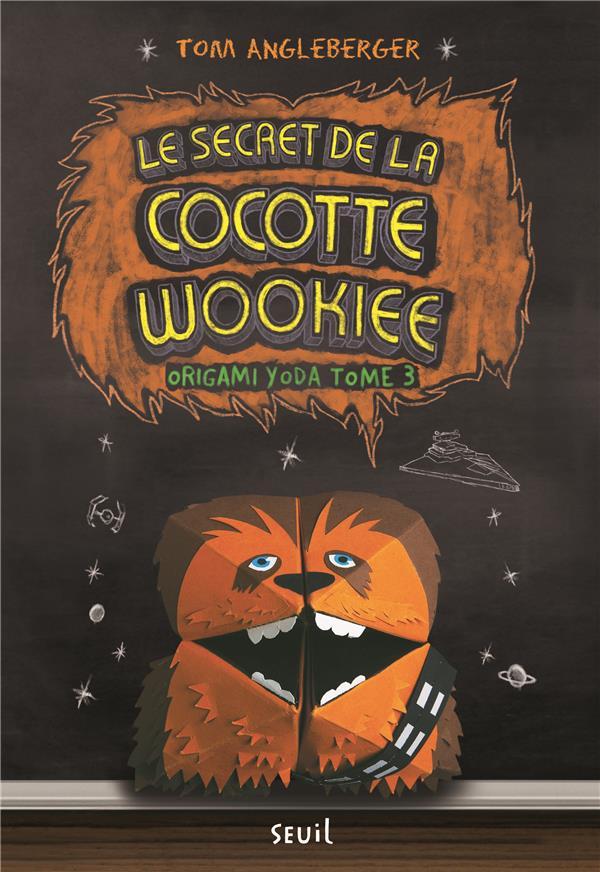 Origami Yoda t.3 ; le secret de la cocotte wookiee