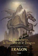 Vente Livre Numérique : Eragon : La fourchette, la sorcière et le dragon  - Christopher Paolini