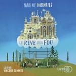 Vente AudioBook : Le rêve d'un fou  - Nadine Monfils