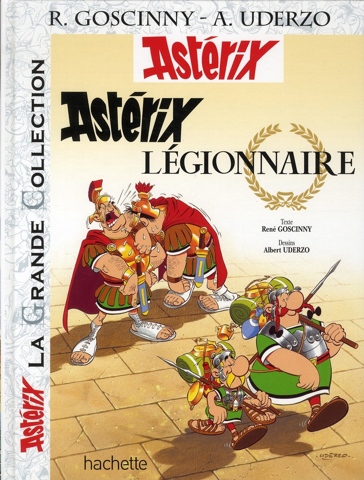 Asterix T.10 ; Asterix Legionnaire