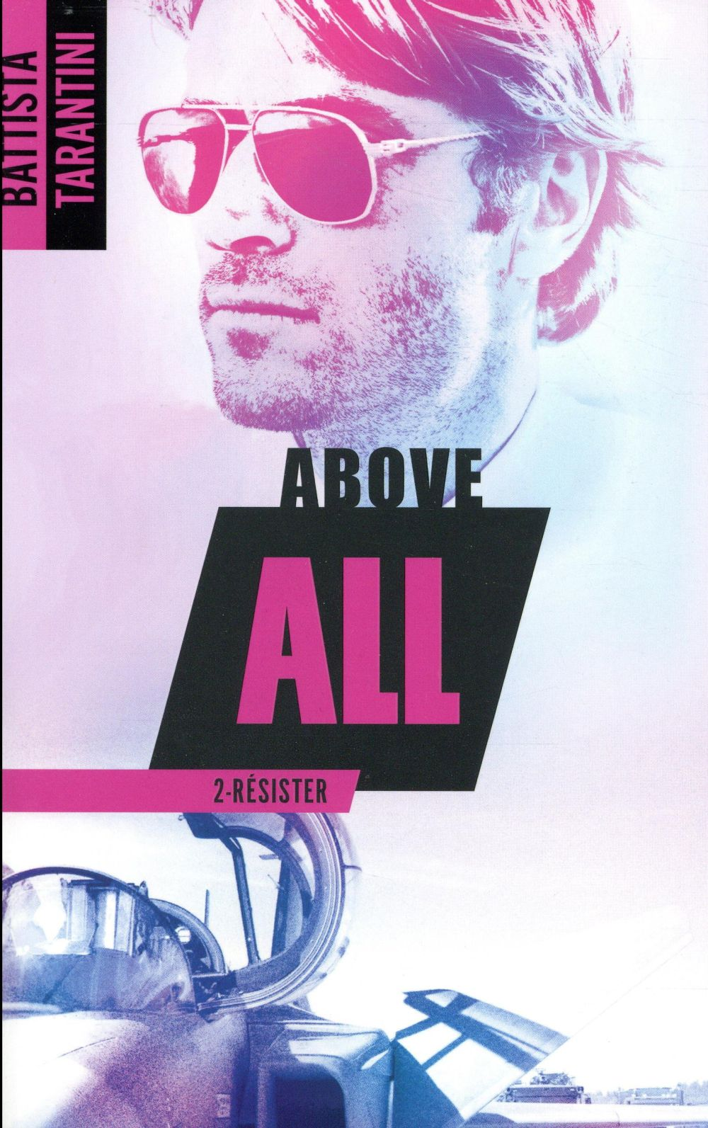 Above all T.2 ; résister