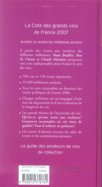 La côte des grands vins de france (édition 2007)
