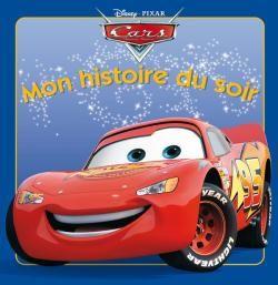 Mon Histoire Du Soir ; Cars