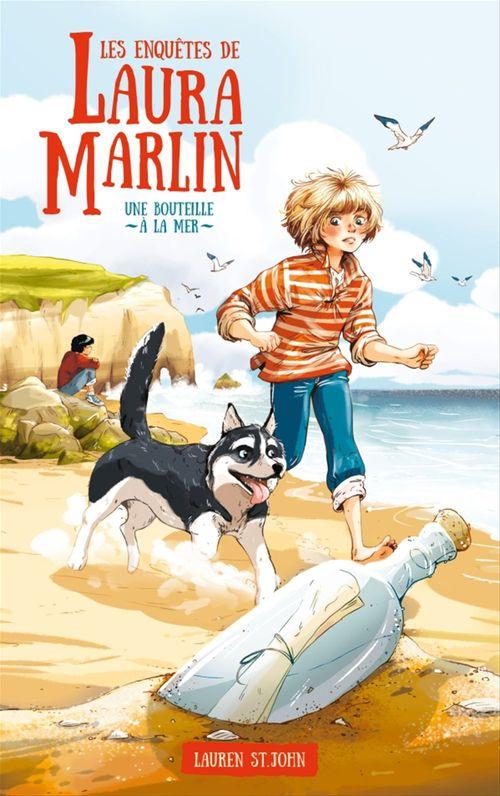Les enquêtes de Laura Marlin - Tome 1 - Une bouteille à la mer