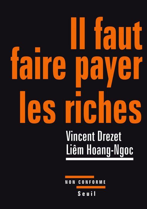 Vente Livre Numérique : Il faut faire payer les riches  - Vincent Drezet  - Liêm Hoang ngoc