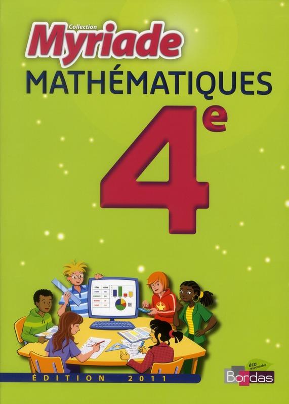 MYRIADE ; mathématiques ; 4ème ; manuel de l'élève (édition 2011)