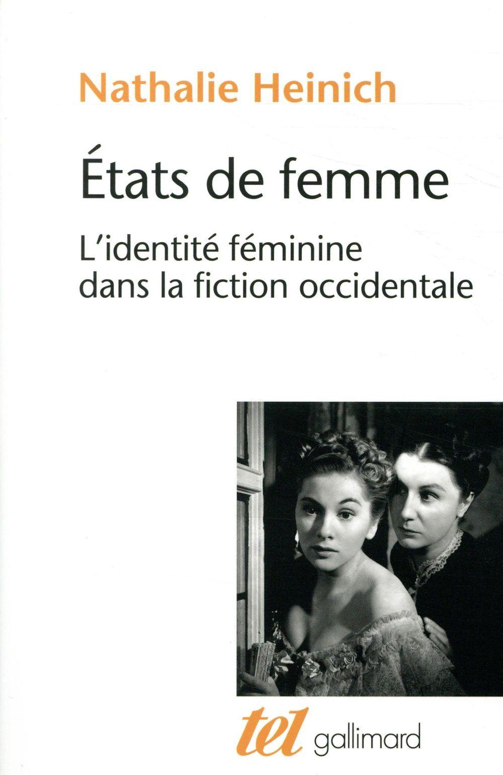 états de femme ; l'identité féminine dans la fiction occidentale
