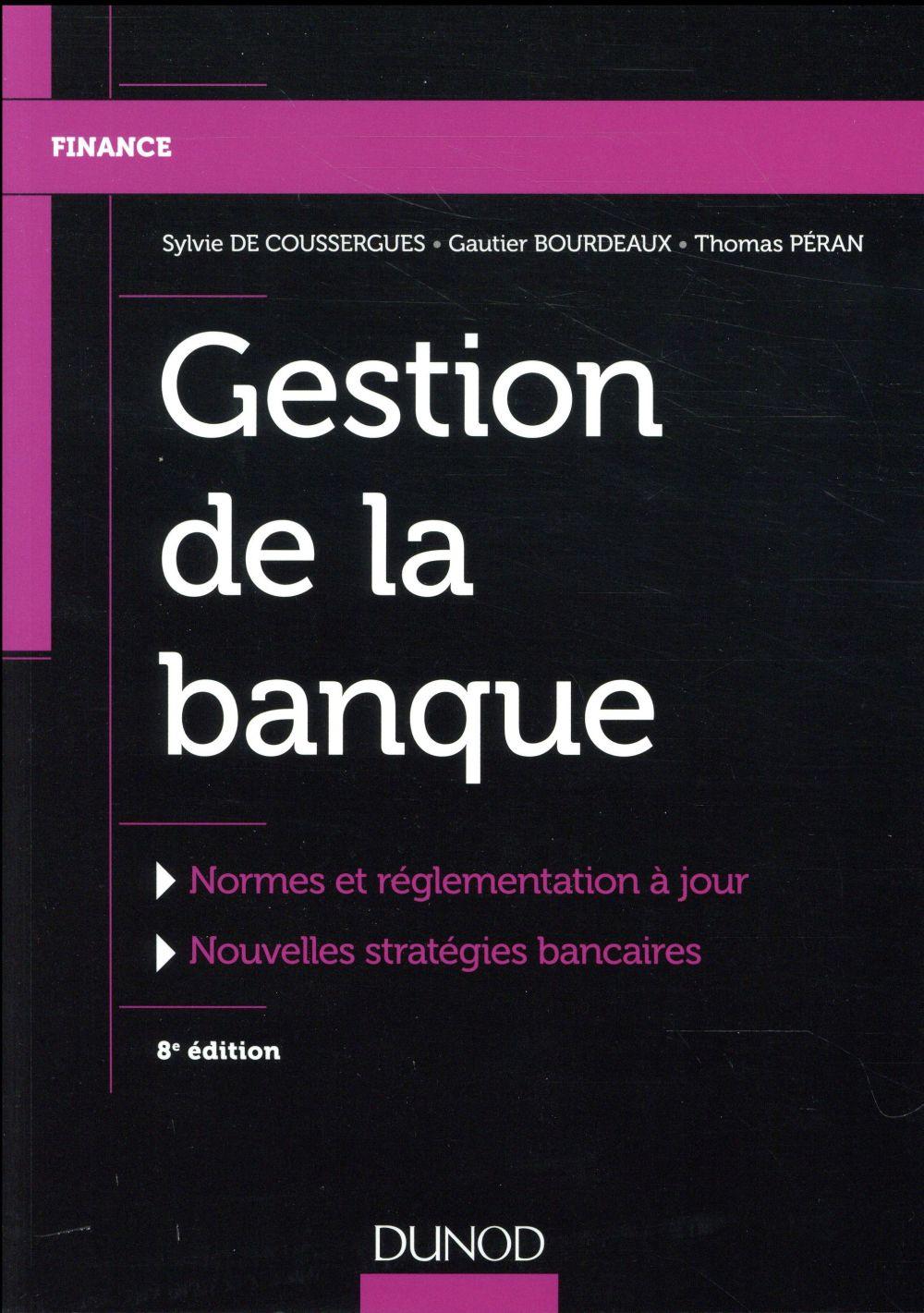 gestion de la banque ; du diagnostic à la stratégie (8e édition)