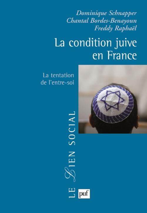 La condition juive en France ; la tentation de l'entre-soi