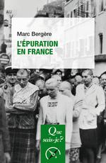 L'Épuration en France  - Marc Bergère