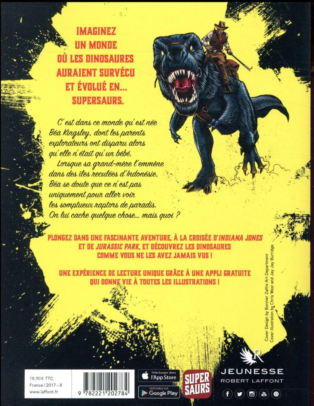 Supersaurs T.1 ; les raptors de paradis
