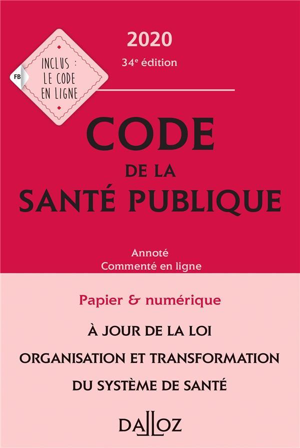 Code de la santé publique, annoté et commenté en ligne (édition 2020)