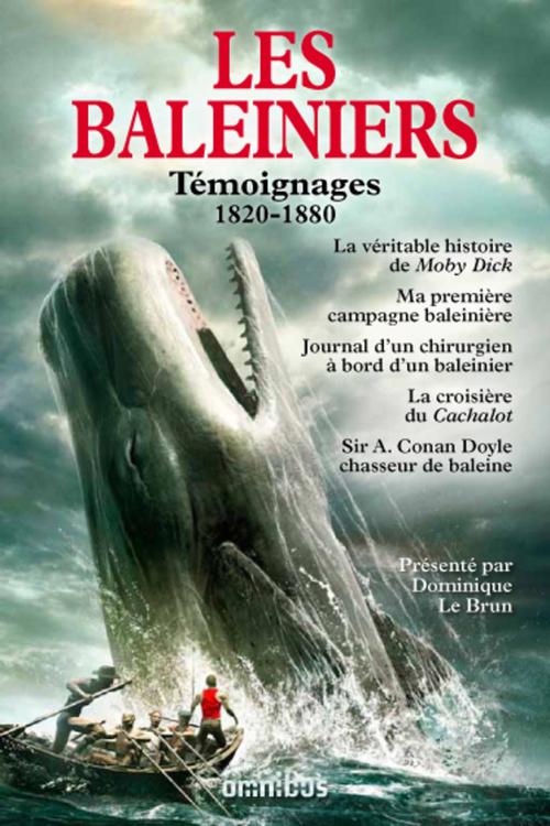 Les baleiniers ; témoignages 1820-1880