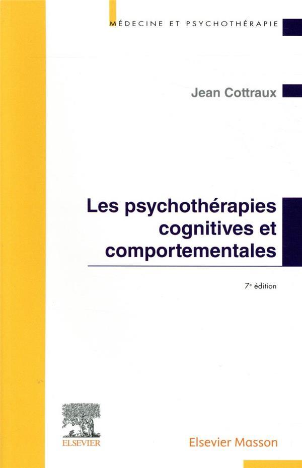 Les psychothérapies cognitives et comportementales (7e édition)