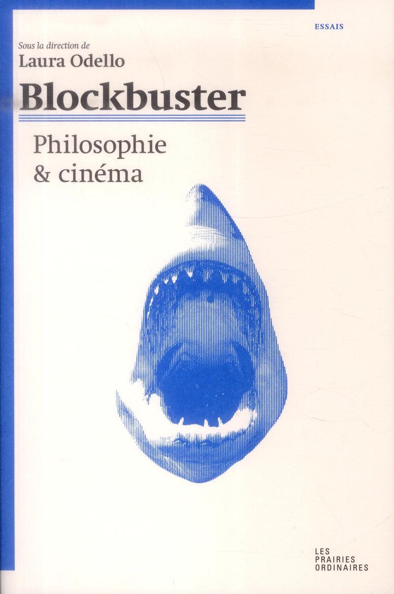 Blockbuster ; philosophie et cinéma