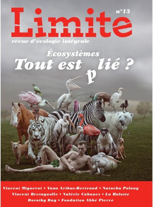 Revue limite n.13 ; ecosystemes : tout est (p)lie ?