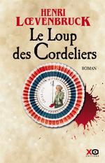 Vente Livre Numérique : Le Loup des Cordeliers  - Henri Loevenbruck