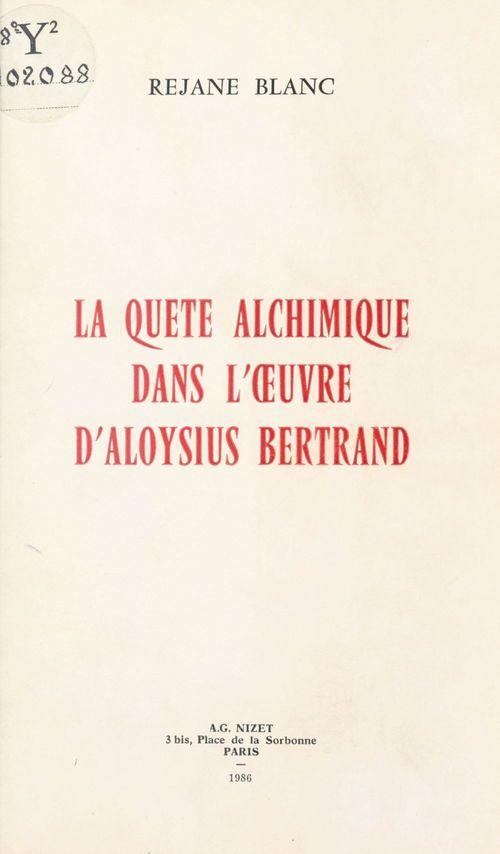 Quete alchimique dans l'oeuvre d'aloysius b.