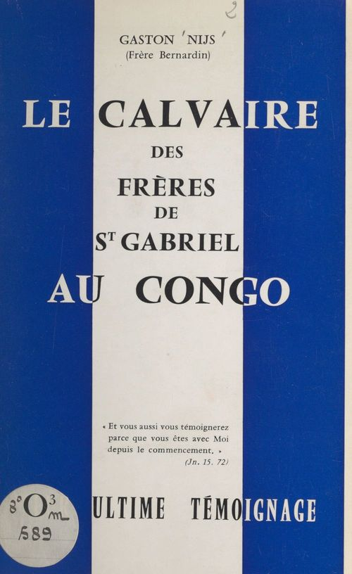 Le calvaire des frères de Saint-Gabriel au Congo