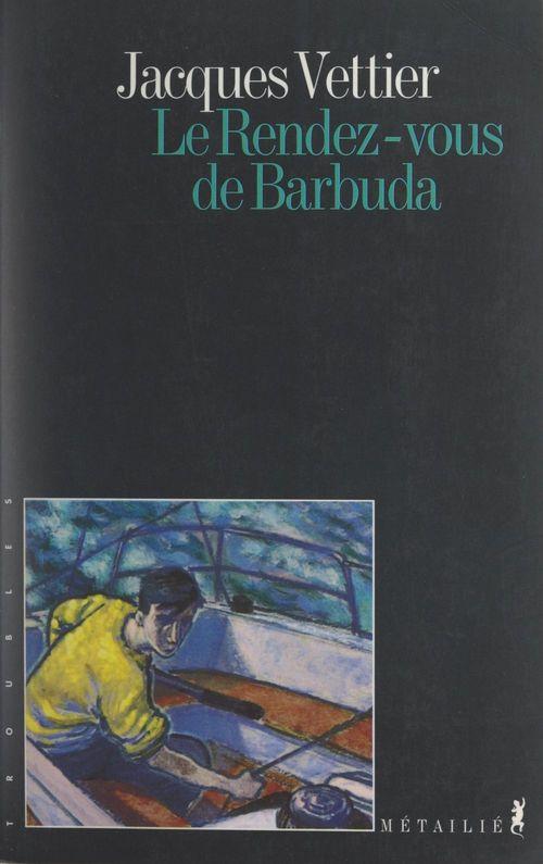 Le rendez-vous de Barbuda