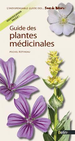 Guide Des Plantes Medicinales (Edition 2011)