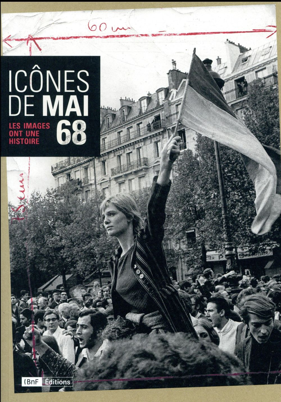 Icônes de mai 68 ; les images ont une histoire