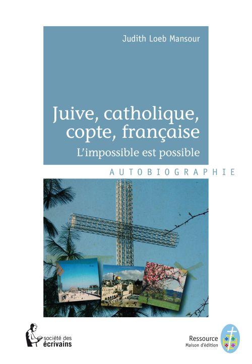 Juive catholique copte et française