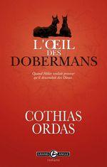Vente Livre Numérique : L'oeil des dobermans  - Patrick Cothias - Patrice Ordas