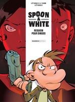 Vente EBooks : Spoon & White T.1 ; requiem pour dingos  - Jean Léturgie - Yann