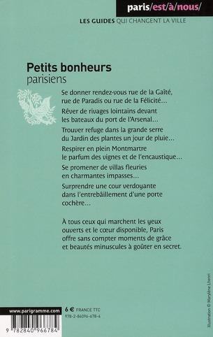 Petits bonheurs parisiens ; à l'usage des amateurs de poésie urbaine