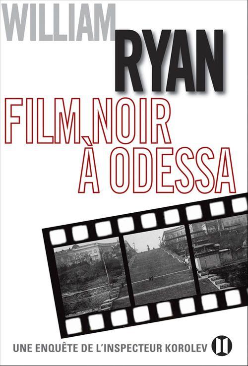 Film noir à Odessa
