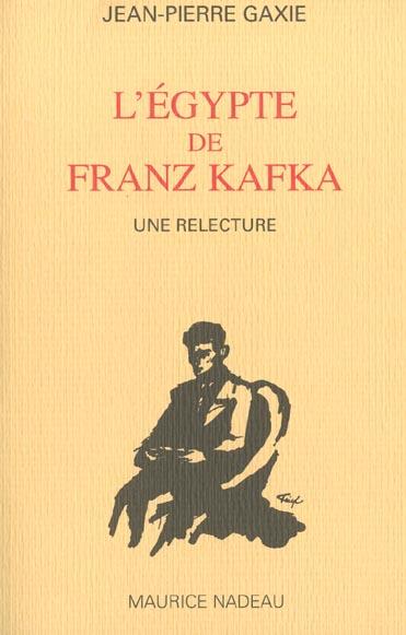 L'Egypte De Franz Kafka