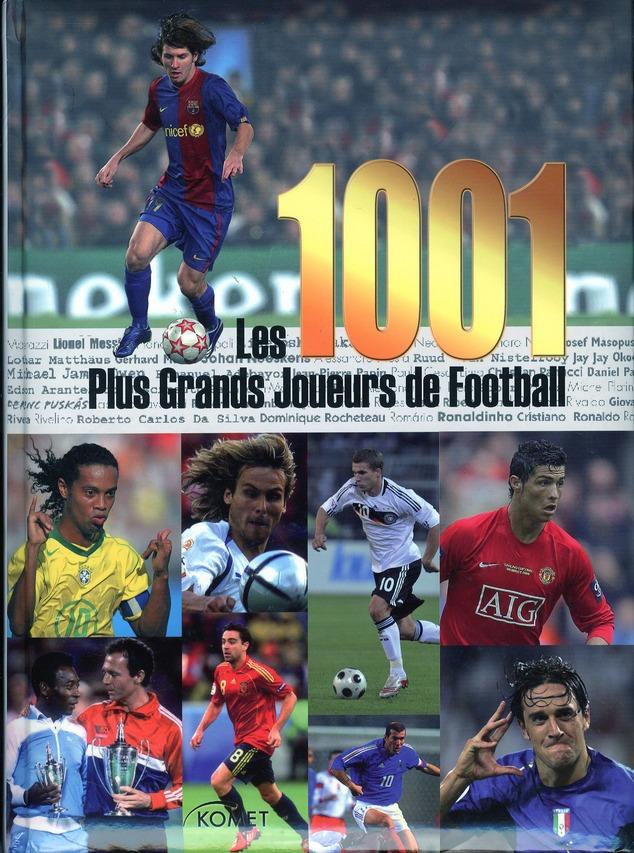 Les 1001 Plus Grands Joueurs De Football
