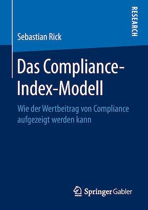 Das Compliance-Index-Modell  - Sebastian Rick