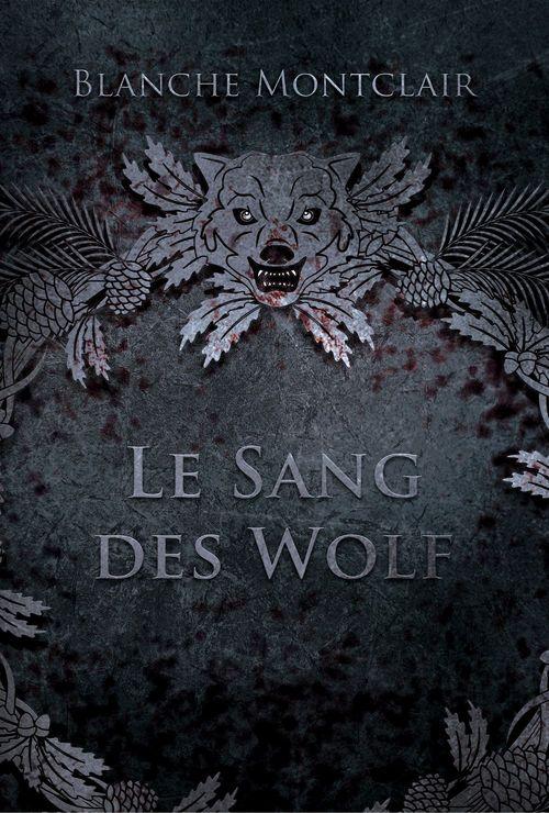 Le sang des Wolf