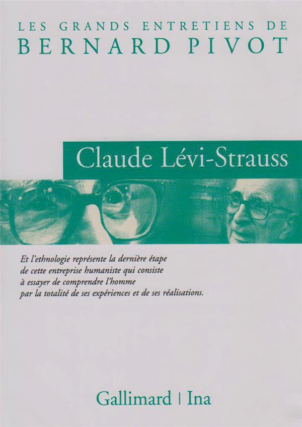 Claude Levi-Strauss, entretien avec Bernard Pivot