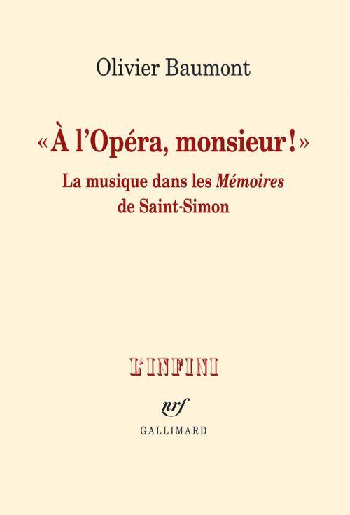 à l'opéra, monsieur!