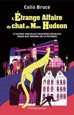 L'étrange affaire du chat de Mme Hudson  - Colin Bruce
