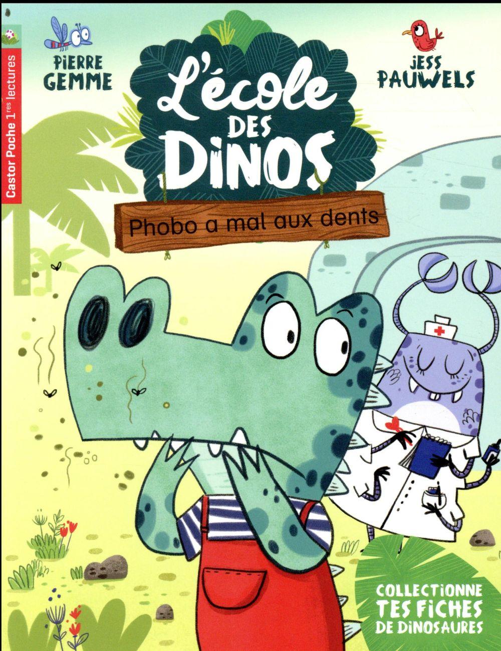 L'école des dinos T.6 ; Phobo a mal aux dents
