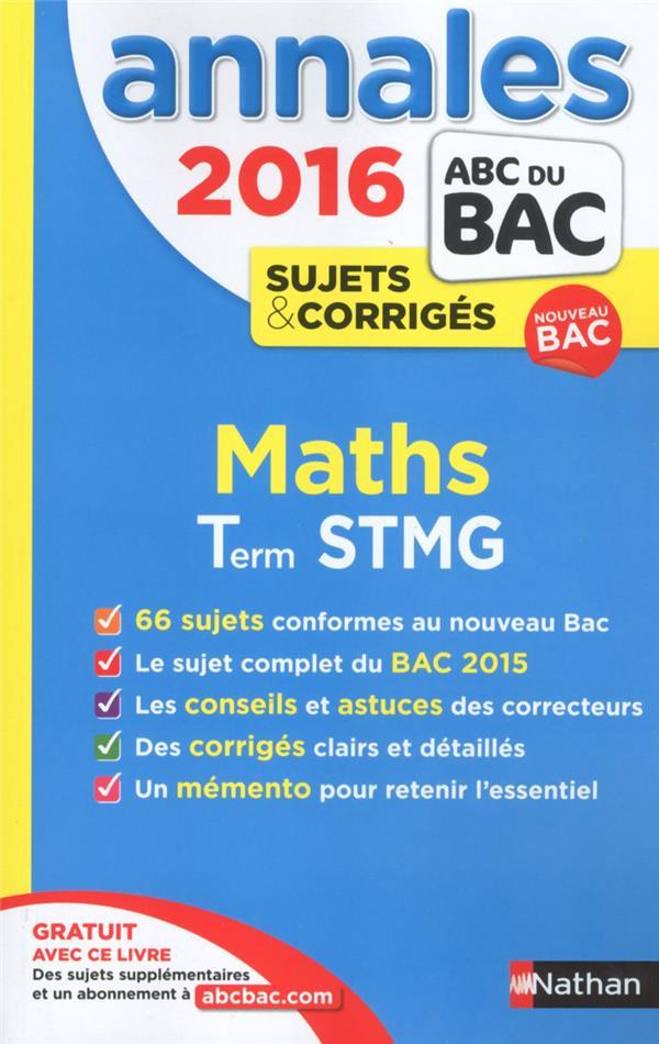 Annales ABC du bac ; sujets non corrigés ; 2016 ; maths ; Term STMG