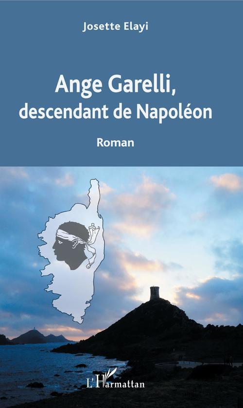 Ange Garelli, descendant de Napoléon