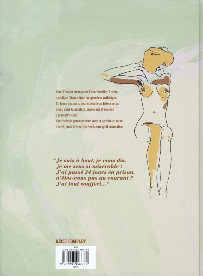 Egon Schiele ; vivre et mourir