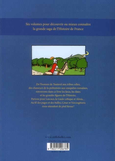 L'Histoire de France en BD ; de la Préhistoire à la Gaule celtique