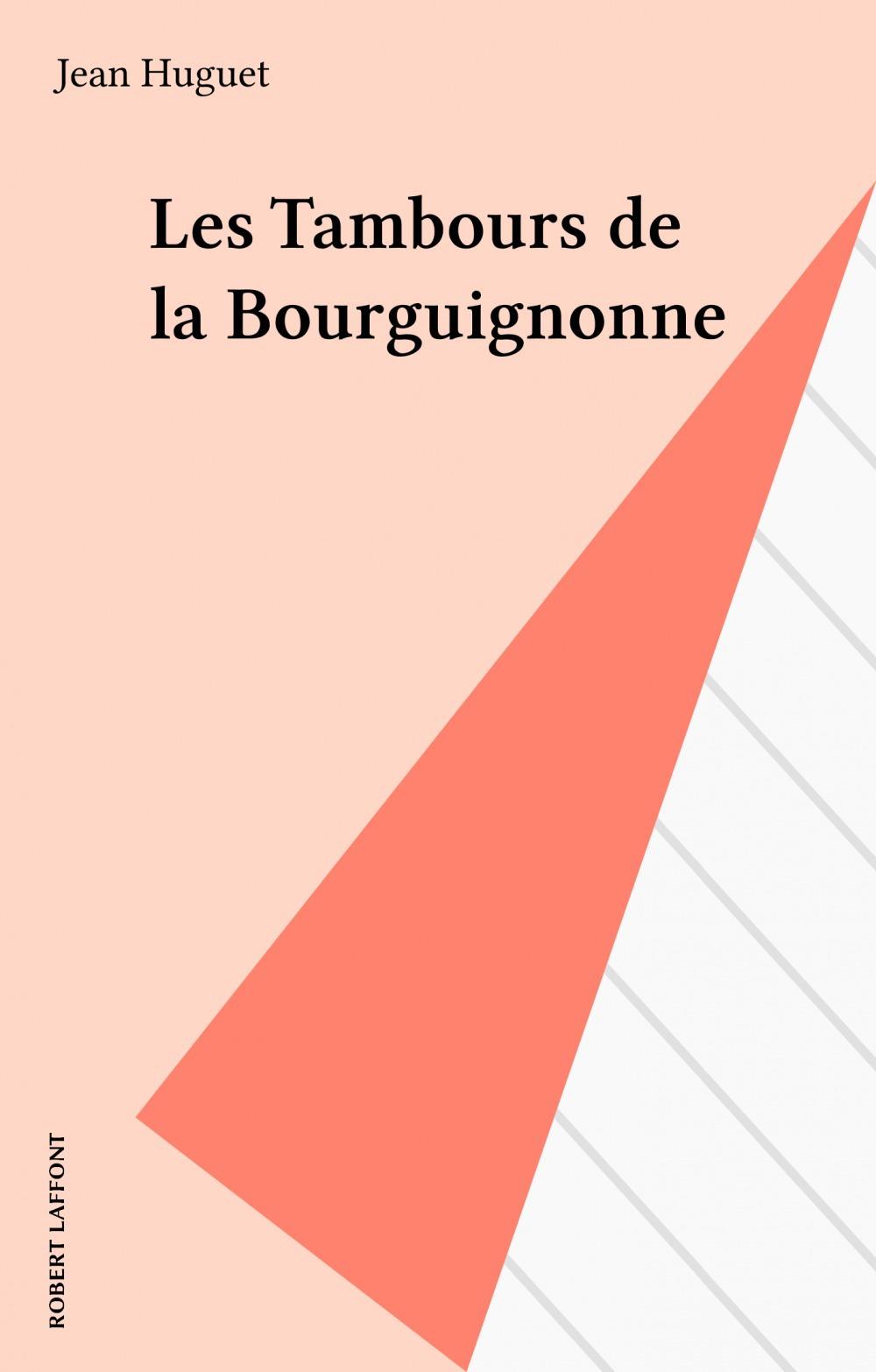 Les tambours de la bourguignonne