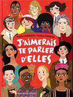 Couverture de J'Aimerais Te Parler D'Elles