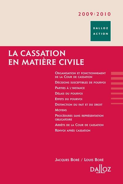 La Cassation En Matiere Civile (Edition 2009/2010)