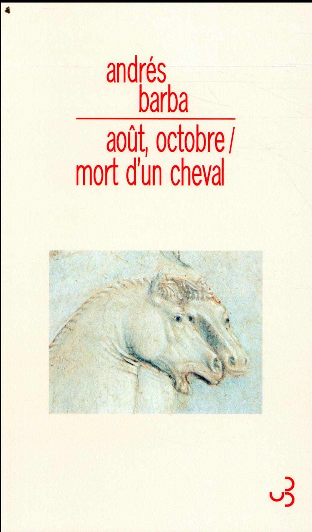 Août-octobre / mort d'un cheval