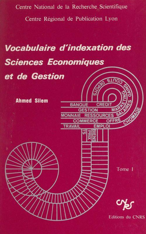 Vocabulaire d'indexation des sciences économiques et de gestion (1)