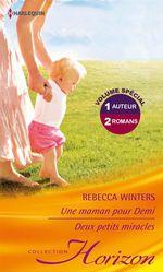 Vente Livre Numérique : Une maman pour Demi - Deux petits miracles  - Rebecca Winters